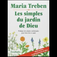 Les simples du jardin de Dieu de Maria Treben